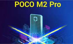 poco, xiaomi, poco smartphones, poco m2 pro, poco m2 pro launch in india today, poco m2 pro features