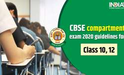 CBSE compartment exam guidelines, CBSE compartment exam class 12, CBSE compartment exam class 10